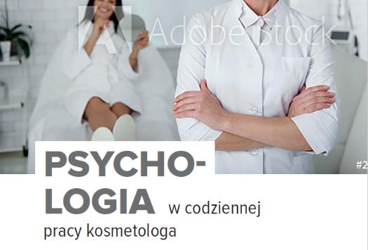 Psychologia w codziennej pracy kosmetologa